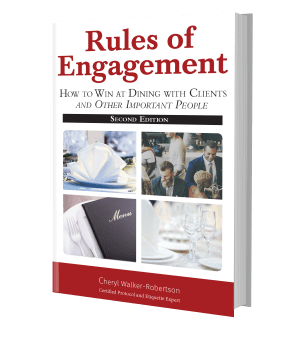 Rules of Engagement: How to Win at Dining with Clients and Other Important People Book Cover